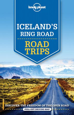 Iceland's Ring Road Road Trips - 1st edition