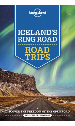Iceland's Ring Road Road Trips - 2nd edition