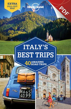 Italy's Best Trips - Road Trip Essentials (PDF Chapter)