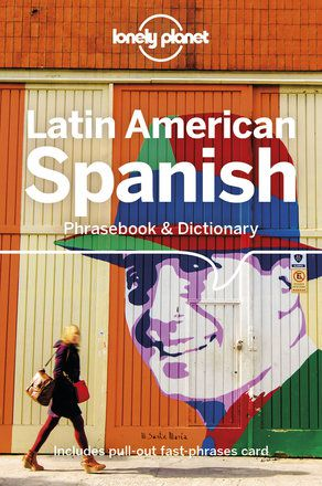 Latin American Spanish Phrasebook - 9th edition