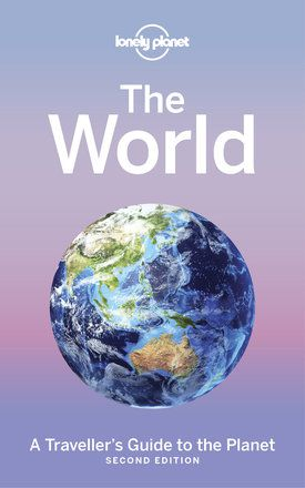The World (Lonely Planet's Guide to)