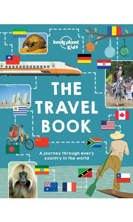 The Travel Book (Lonely Planet Kids) (North and South America edition)