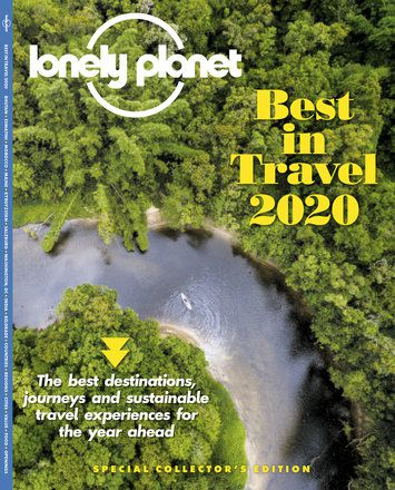 Lonely Planet Magazine: Best in Travel 2020