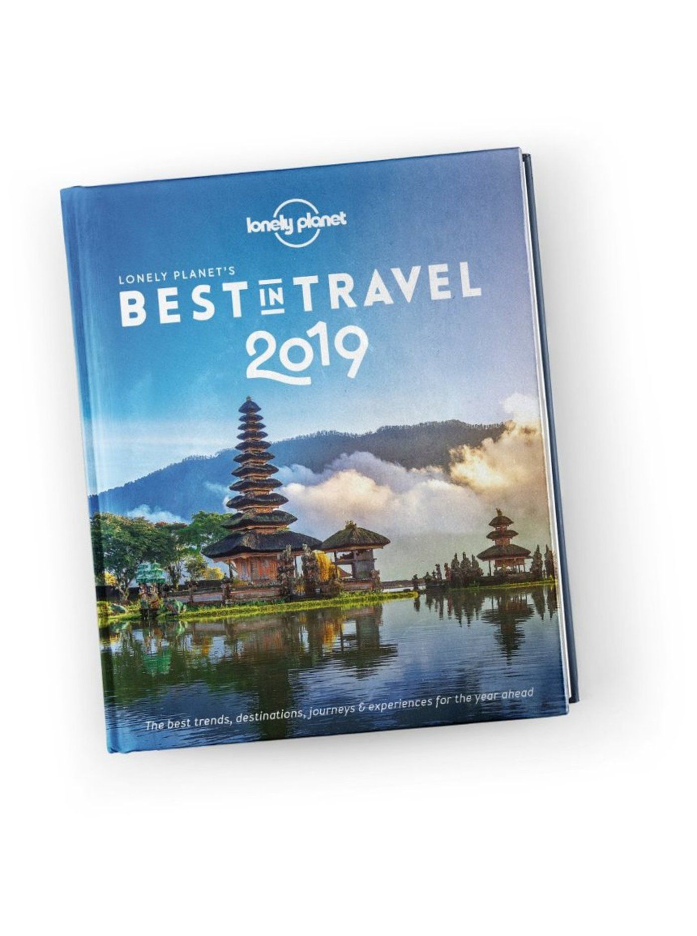 Lonely Planet's Best in Travel 2019 (Hardback)