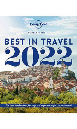 Lonely Planet's Best in Travel 2022