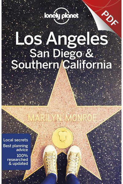 Los Angeles, San Diego & Southern California - Understand Southern California and Survival Guide (PDF Chapter)