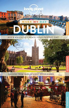 Make My Day: Dublin