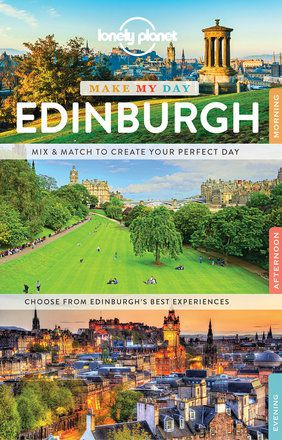 Make My Day: Edinburgh