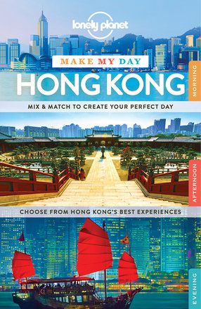 Make My Day: Hong Kong (Hardback Asia Pacific edition)