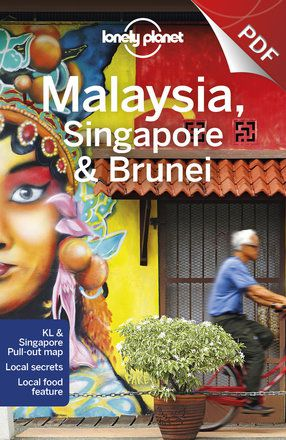 Malaysia, Singapore & Brunei - Plan your trip (PDF Chapter)