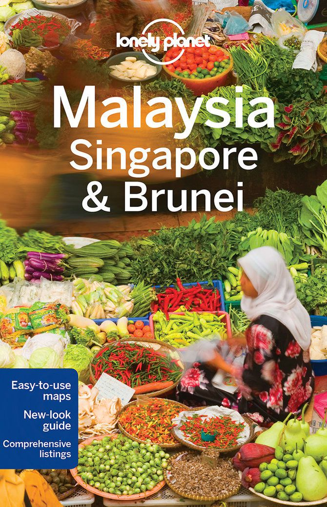 Cover of Lonely Planet Malaysia, Singapore & Brunei Travel Guide - Lonely Planet Online Shop