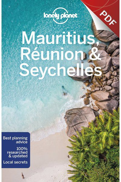Mauritius, Reunion & Seychelles - Plan your trip (PDF Chapter)