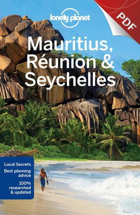 Mauritius, Réunion & Seychelles - Plan your trip (PDF Chapter)