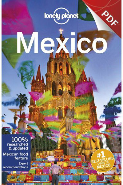 Mexico 16 - Around Mexico City, Edition - 16 eBook by Lonely Planet