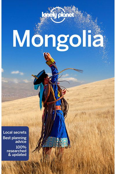 Land of the blue sky: 10 reasons to visit Mongolia now