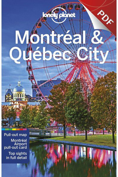 Montreal & Quebec City - Plateau Mont-Royal & the Northeast  (PDF Chapter)