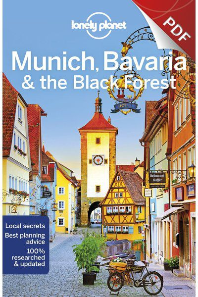 Munich, Bavaria & the Black Forest - Plan your trip (PDF Chapter)