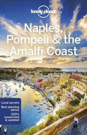 Naples, Pompeii & the Amalfi Coast travel guide - 6th edition