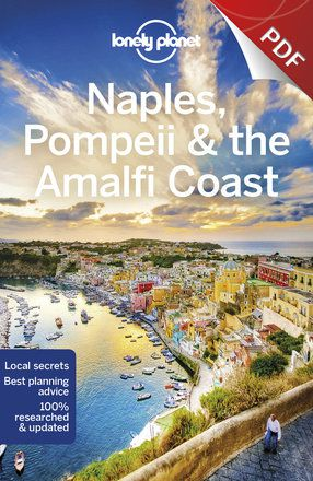 Naples, Pompeii & the Amalfi Coast - Plan your trip (PDF Chapter)