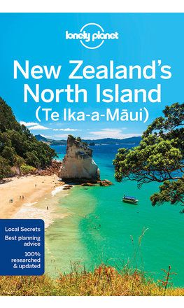 New Zealand's North Island travel guide - 4th edition
