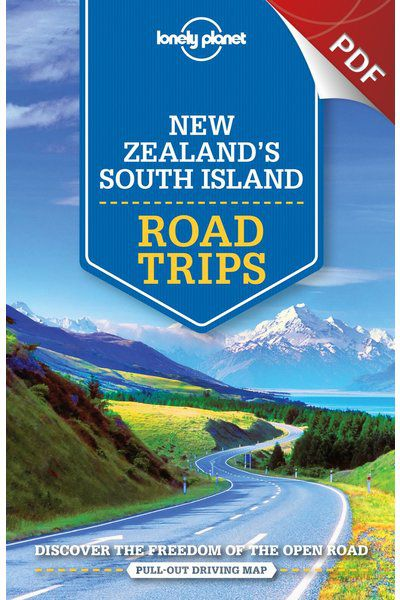 New Zealand's South Island Road Trips - Southern Alps Circuit Trip (PDF Chapter)