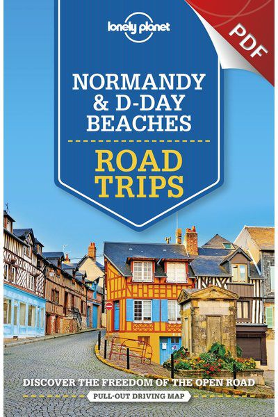 Normandy & D-Day Beaches Road Trips - Monet's Normandy (PDF Chapter)