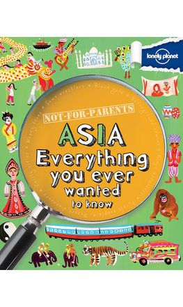 Not For Parents: Asia (North America Edition)