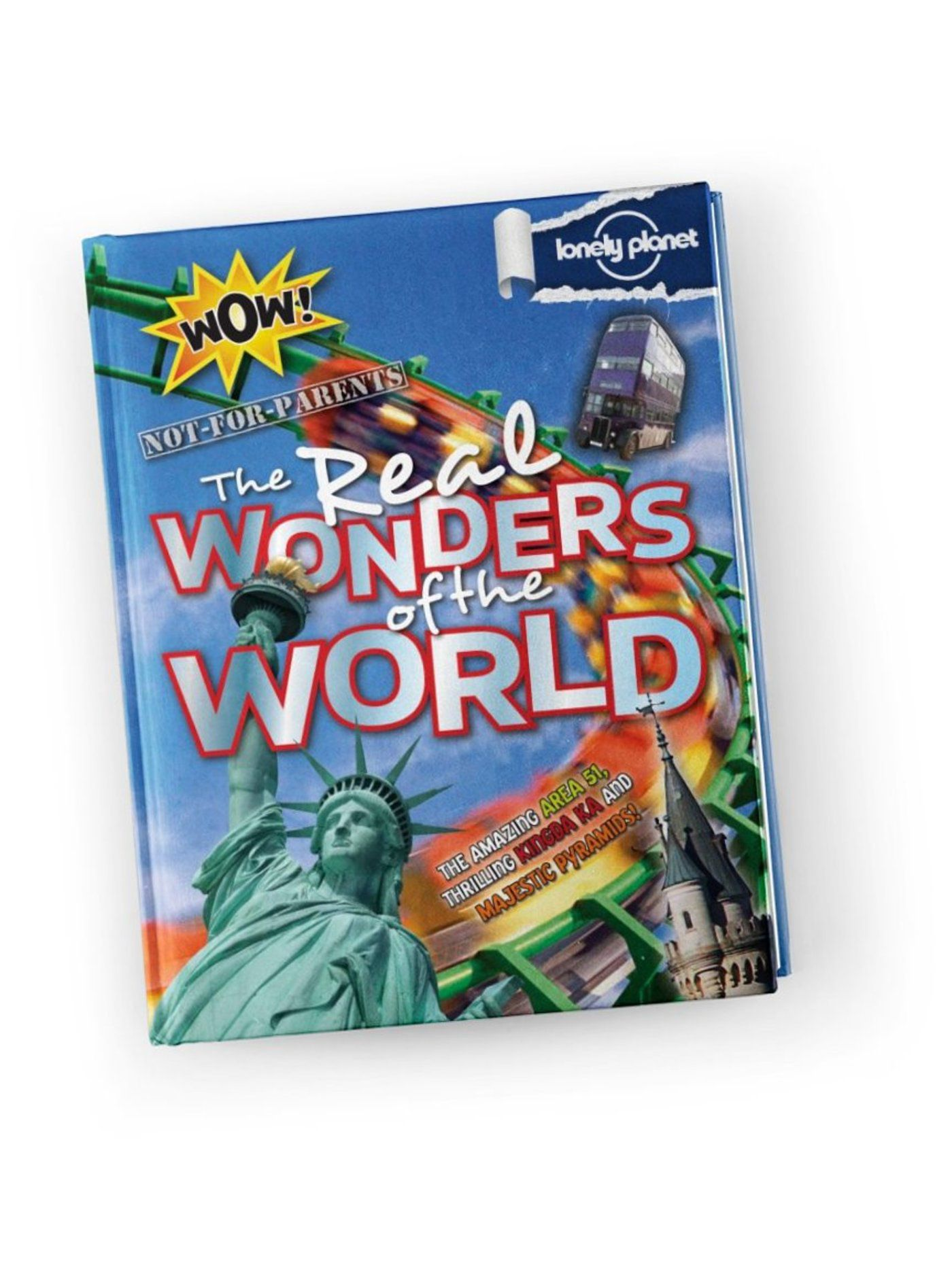 Not For Parents: Real Wonders of the World (North America Edition)
