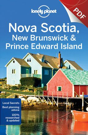 Nova Scotia, New Brunswick & Prince Edward Island - Newfoundland & Labrador (PDF Chapter)