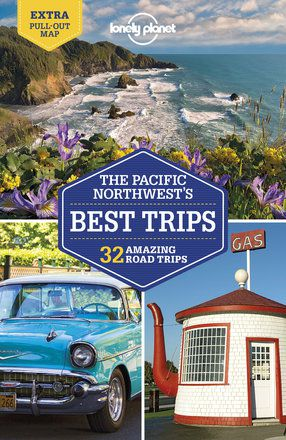 Pacific Northwest's Best Trips - 4th edition