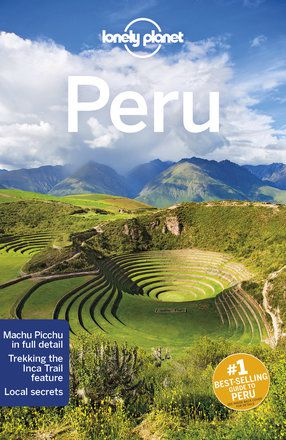 Peru travel guide - 10th edition