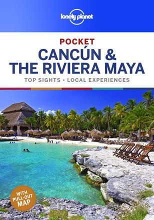 Pocket Cancun & the Riviera Maya