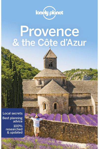 Provence The Cote D Azur Travel Guide Lonely Planet Online Shop Lonely Planet Us