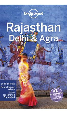 Rajasthan, Delhi & Agra travel guide - 5th edition