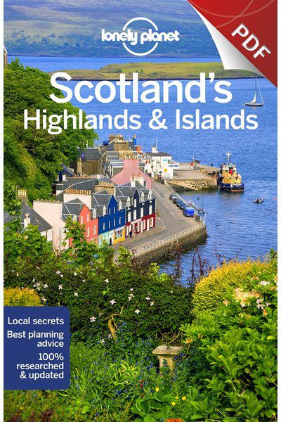 Scotland's Highlands & Islands - Understand Scotland's Highlands & Islands and Survival Guide (PDF Chapter)