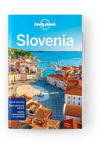 Slovenia, Edition - 8 by Lonely Planet