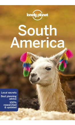 South America travel guide - 14th edition
