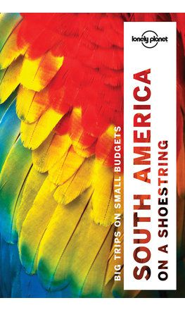 South America on a Shoestring travel guide