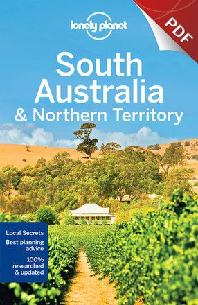 South Australia & Northern Territory - Plan your trip (PDF Chapter)