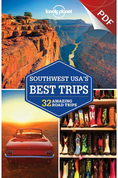Southwest USA's Best Trips - Southwest USA Classic Trips (PDF Chapter)