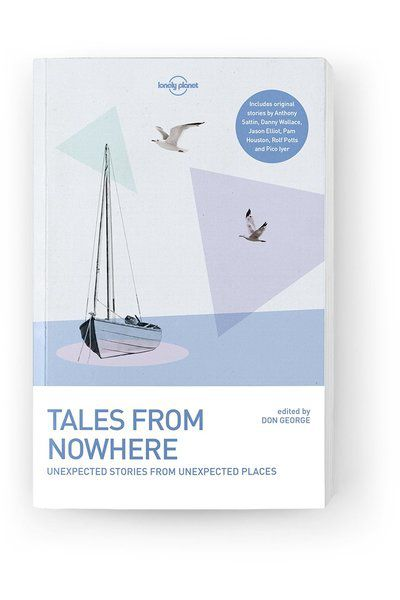 Image of Lonely Planet Anthology Tales from Nowhere, Edition - 3 by Lonely Planet Gifts