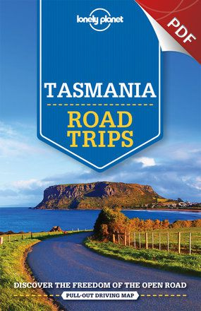 Tasmania Road Trips - West Coast Wilderness Way Trip (PDF Chapter)