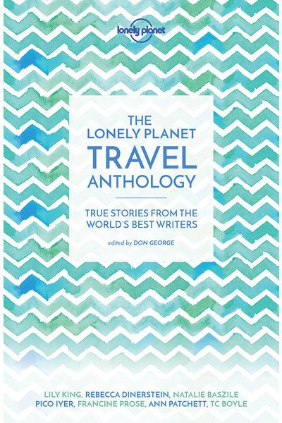 The Lonely Planet Travel Anthology (paperback)