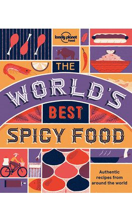 The World's Best Spicy Food