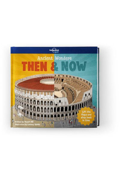 Image of Lonely Planet 9-12 Childrens Ancient Wonders - Then & Now US, Edition - 1 by Lonely Planet Gifts