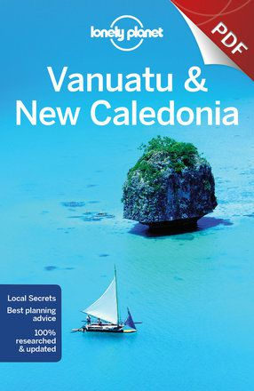 Vanuatu & New Caledonia - Plan your trip (PDF Chapter)