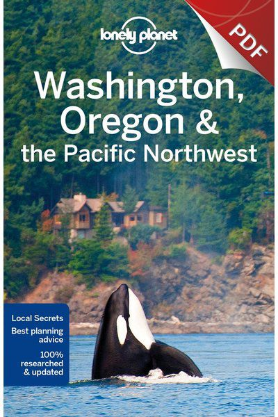 Washington Oregon & the Pacific Northwest - Northwestern Washington & the San Juan Islands (PDF Chapter)