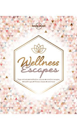 Wellness Escapes (North & South America edition)