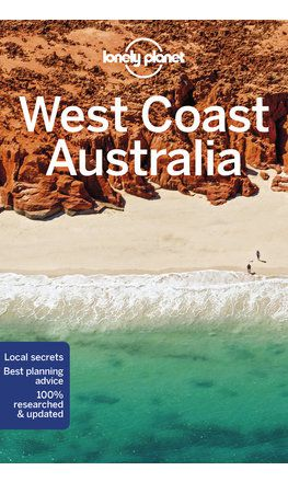 West Coast Australia travel guide - 10th edition