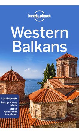 Western Balkans travel guide - 3rd edition